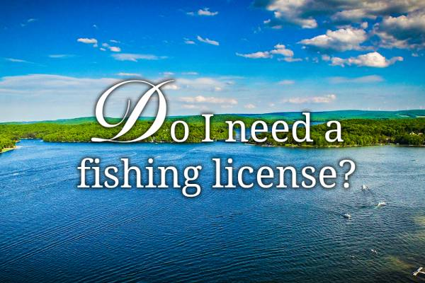 Do I need a fishing license?